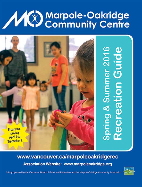 Marpole-Oakridge Community Centre Spring & Summer Recreation  Guide